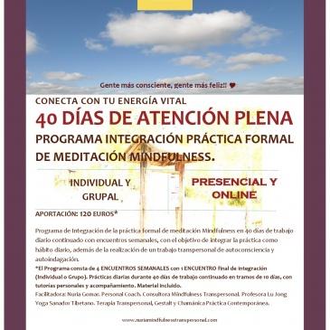 40 días de atención plena.- Programa Integración Práctica Formal Meditación Mindfulness